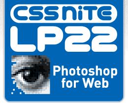 CSS Nite LP, Disk 22「Webデザインで使うPhotoshop」